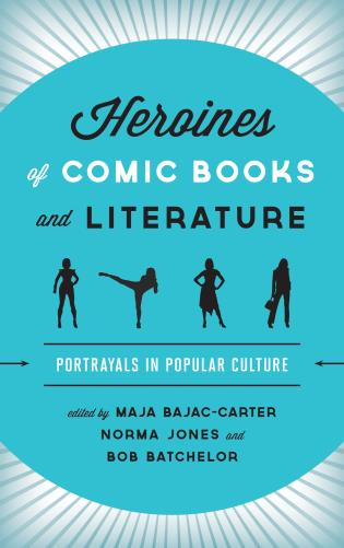 Heroines of Comic Books and Literature Cover