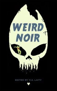 Weird Noir