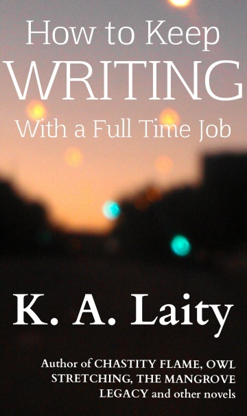 How to Keep Writing with a Full Time Job