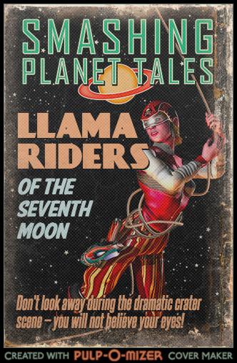 Pulp-O-Mizer_Cover_Llama Riders 3