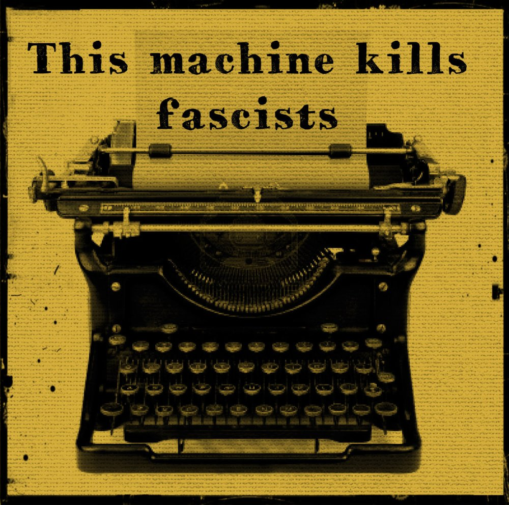 this-machine-kills-fascists-type
