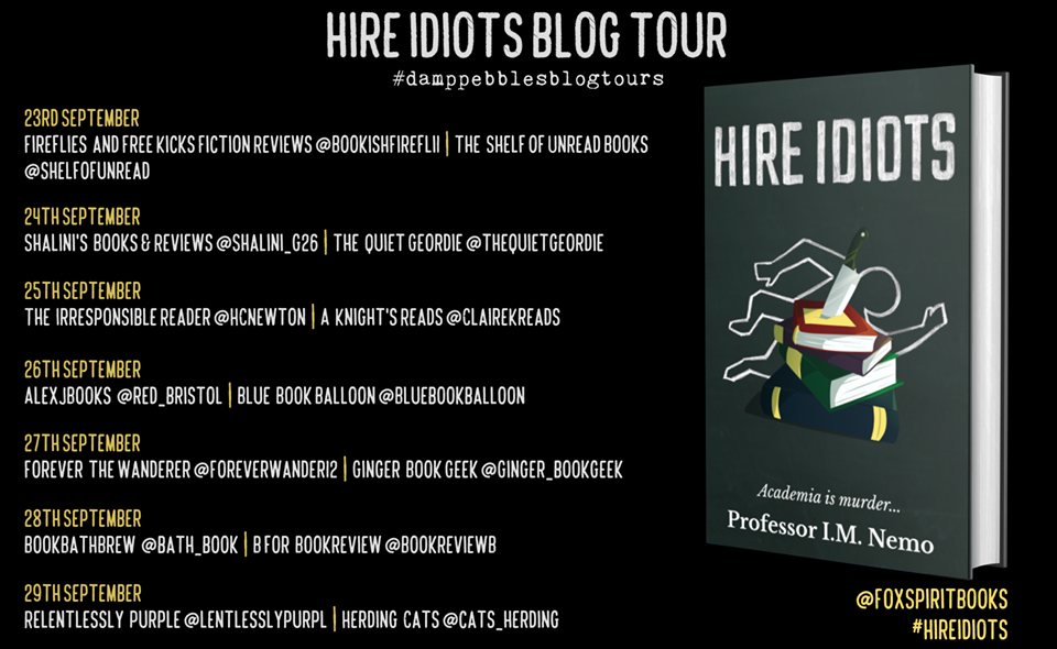 Hire Idiots Tour